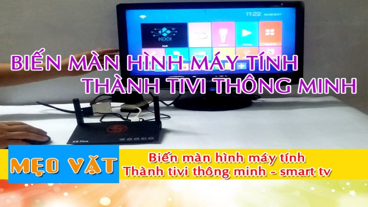 Cách sử dụng màn hình máy tính làm tivi 1